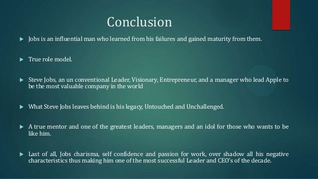 steve jobs visionary leader conclusion