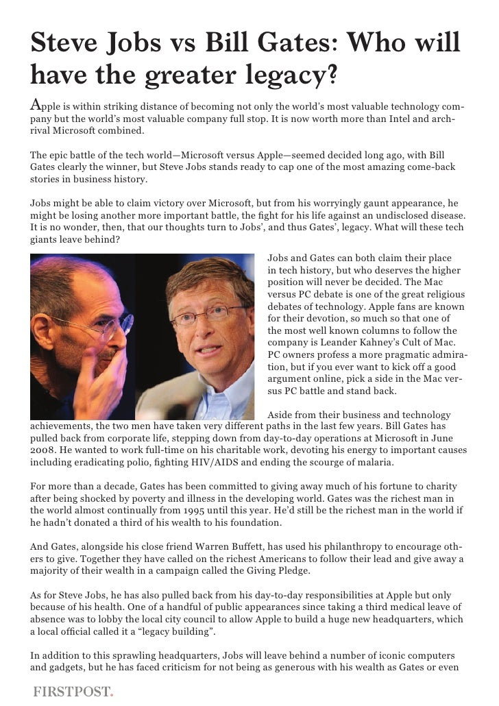 comparisons of bill gates and steve Comparing bill gates and steve jobs comparison between steve jobs of apple and bill gates of both bill gates and steve jobs are extremely good at taking in.