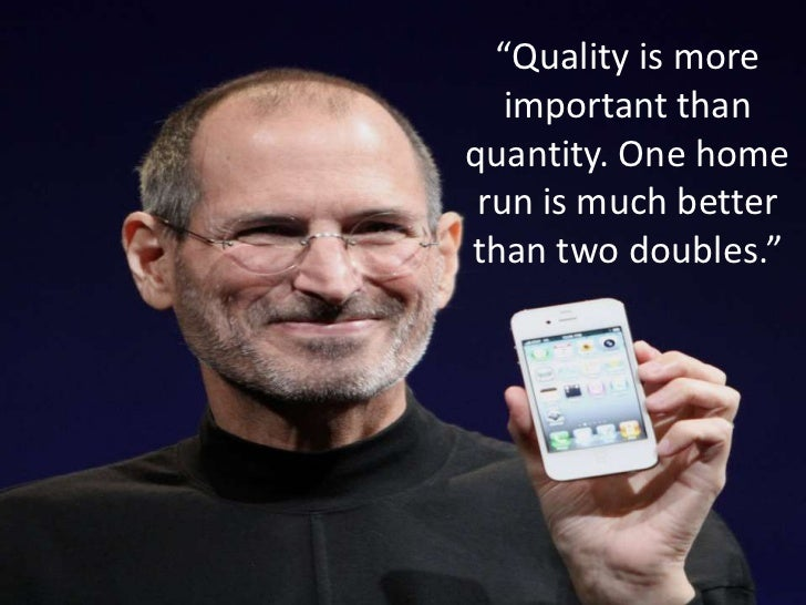 """""""Quality is more important than quantity. One home run is much better than two doubles.""""<br />"""