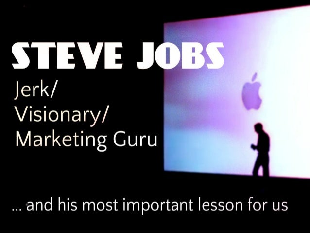 It's easy to portray Steve Jobs as you want.
