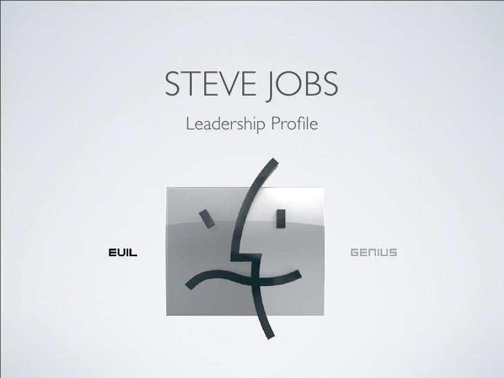 STEVE JOBS  Leadership Profile