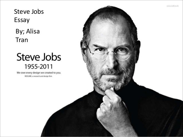 steve jobs powepoint steve jobs steve jobs essay by
