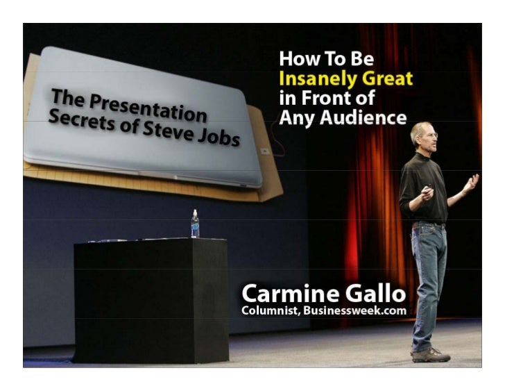 This presentation is given live by Carmine Gallo   h                         l b               ll   but so the knowledge c...