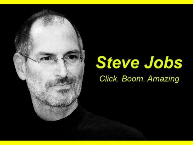 Steve Jobs - Click Boom Amazing
