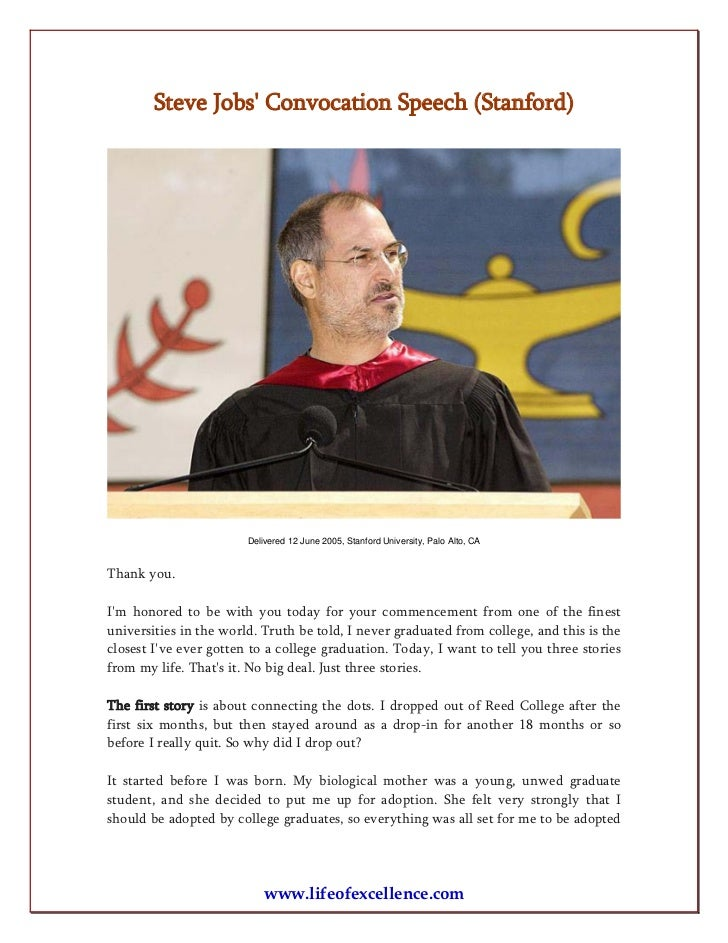 steve jobs speech at stanford Steve jobs' commencement speech at stanford university in 2005 is considered an extremely effective speech because of his use of rhetorical devices.