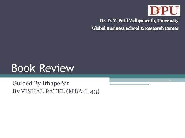 Book Review Guided By Ithape Sir By VISHAL PATEL (MBA-I, 43)
