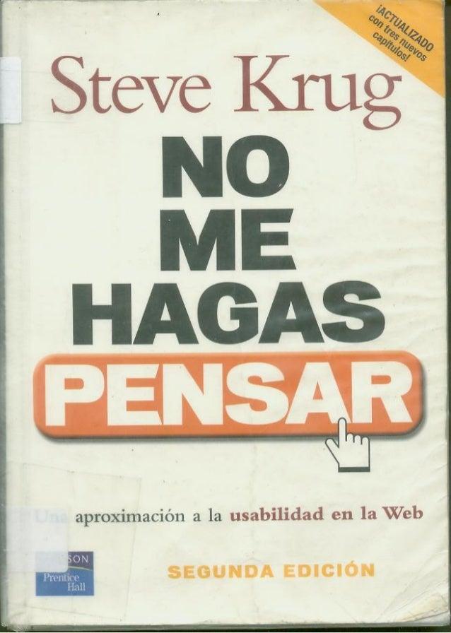 SteveKrug NO ME HAGAS PENSAR