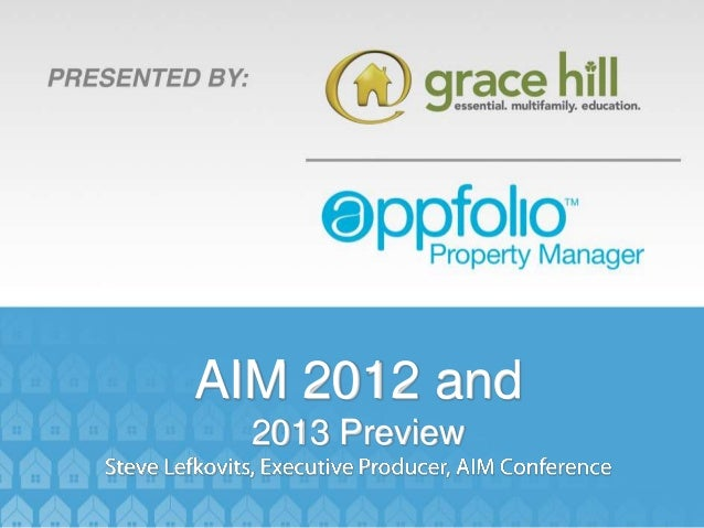 AIM 2012 and  2013 Preview