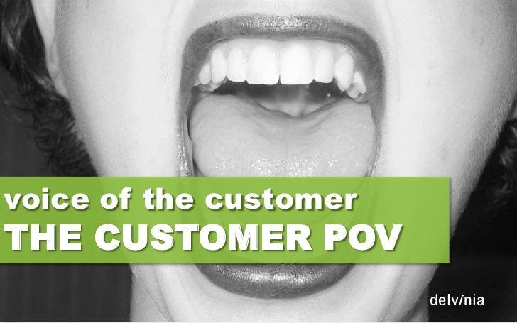 voice of the customerTHE CUSTOMER POV