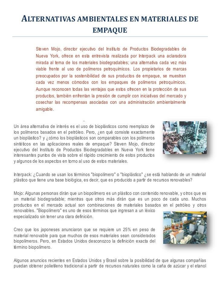 ALTERNATIVAS AMBIENTALES EN MATERIALES DE                                           EMPAQUE             Steven Mojo, direc...