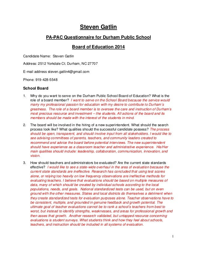 1 Steven Gatlin PA-PAC Questionnaire for Durham Public School Board of Education 2014 Candidate Name: Steven Gatlin Addres...