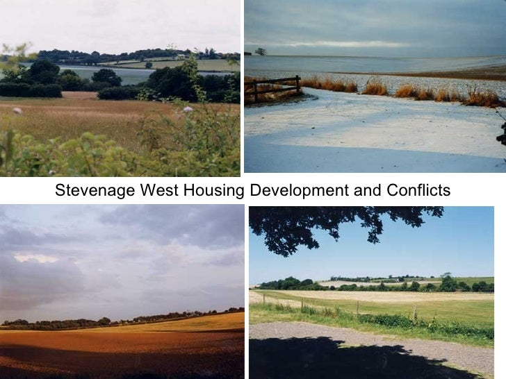 Stevenage West Housing Development and Conflicts