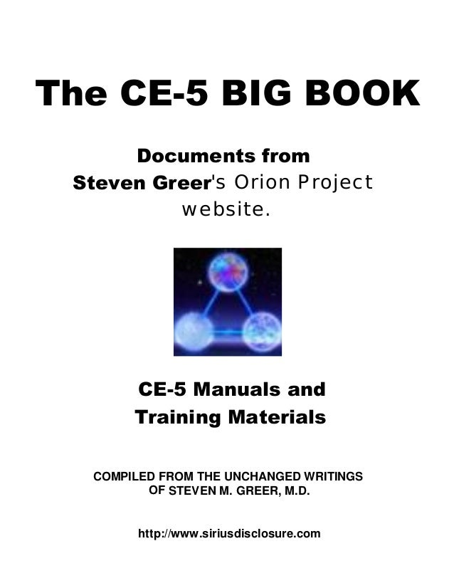 steven greer the ce 5 big book ce5 cseti 472 pages rh slideshare net Training Manual Examples csc orion 18 standard training manual pdf
