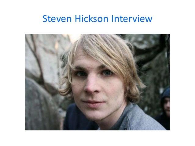Steven Hickson Interview