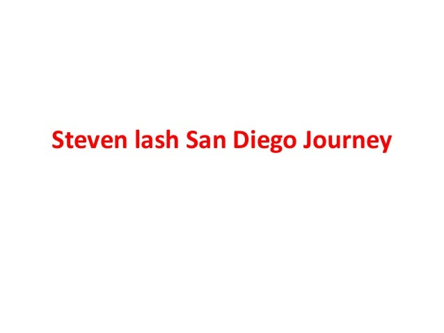 Steven lash San Diego Journey