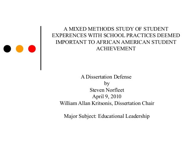 A MIXED METHODS STUDY OF STUDENTEXPERENCES WITH SCHOOL PRACTICES DEEMEDIMPORTANT TO AFRICAN AMERICAN STUDENTACHIEVEMENTA D...