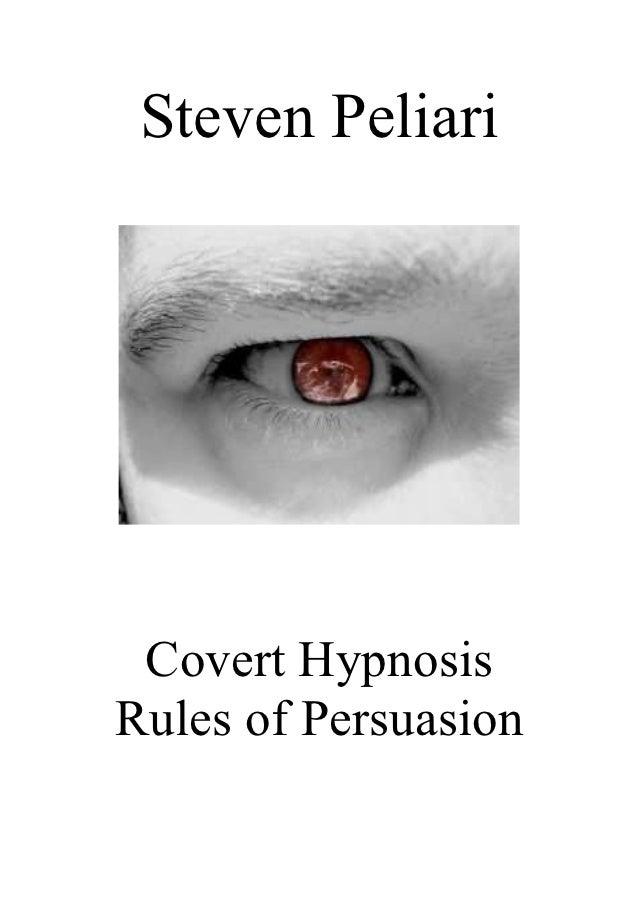Steven Peliari Covert HypnosisRules of Persuasion