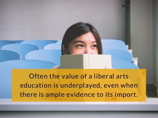 the significance of liberal arts teaching in education Teaching-learning academy (tla) liberal arts  dialogued about the significance of the liberal arts  for undergraduate education), the scholarship of teaching and.