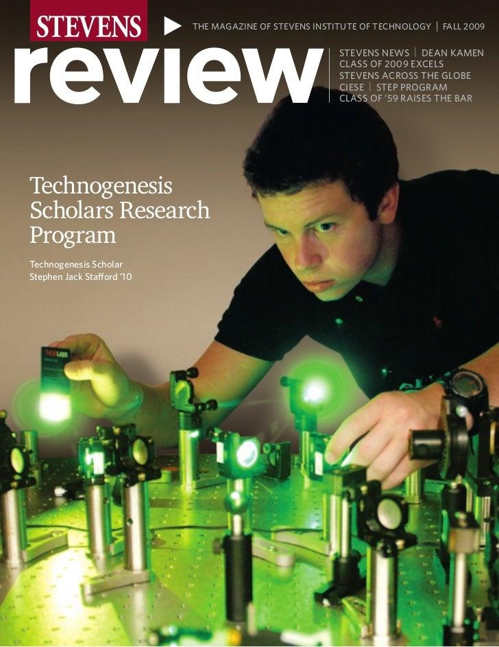 THE MAGAZINE OF STEVENS INSTITUTE OF TECHNOLOGY   | FALL 2009                                                        STEVE...