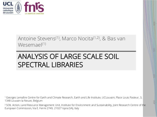 Analysis of large scale soil spectral libraries for Soil library