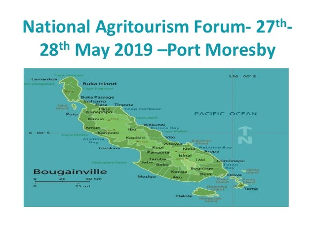 National Agritourism Forum- 27th- 28th May 2019 –Port Moresby
