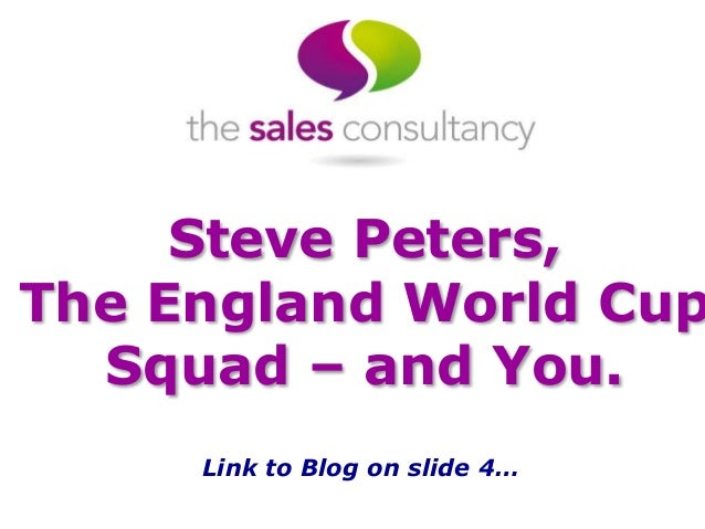 Steve Peters, The England World Cup Squad – and You. Link to Blog on slide 4…