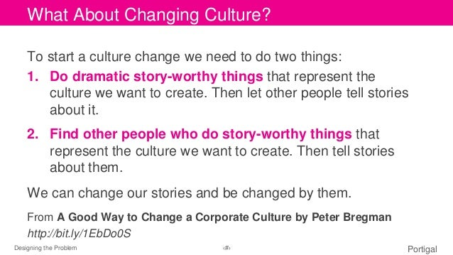 CWlihcakt tAob eoduitt MChaasntegri ntigtl eC sutlytulere?  To start a culture change we need to do two things:  1. Do dra...