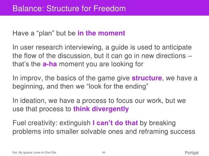 "Balance: Structure title styleClick to edit Masterfor FreedomHave a ""plan"" but be in the momentIn user research interviewi..."