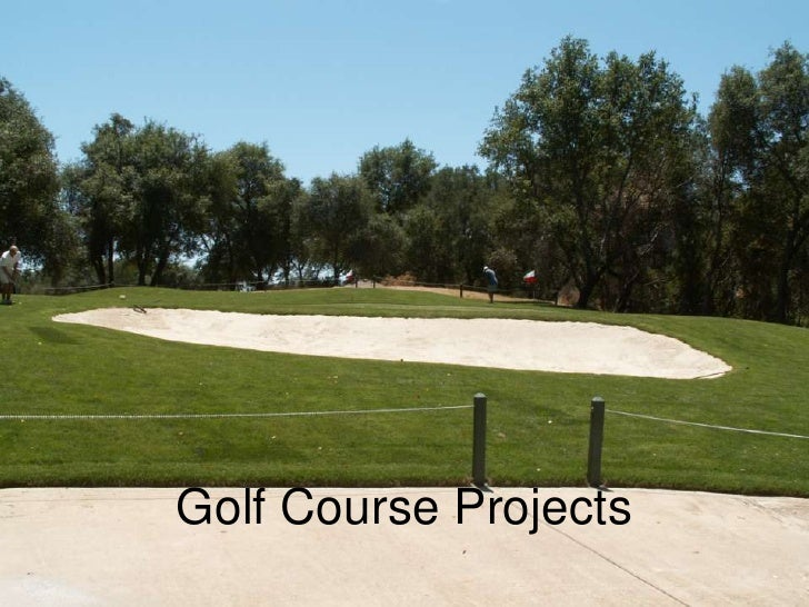 Golf Course Projects<br />