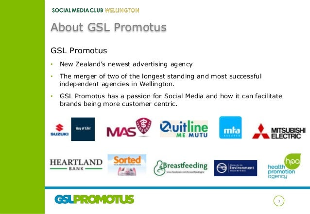 About GSL Promotus GSL Promotus •  New Zealand's newest advertising agency  •  The merger of two of the longest standing a...
