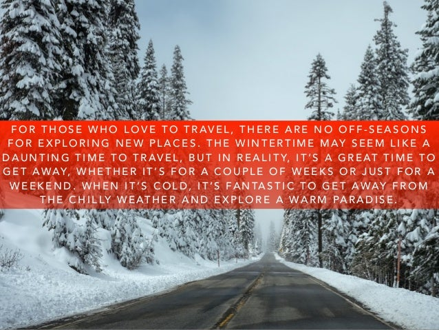 Steve Rice Los Gatos: The Best Places To Travel to in America in the Winter Slide 2