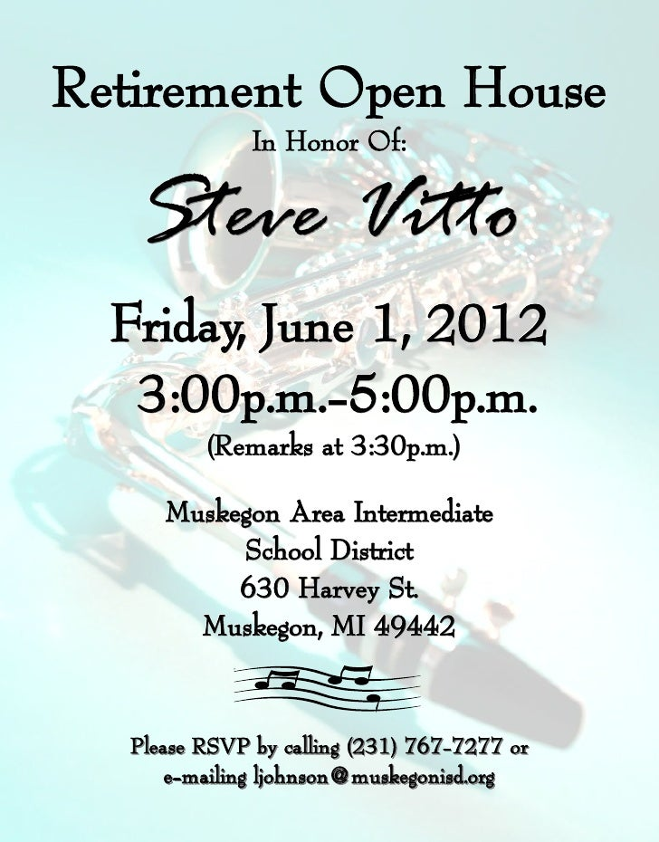 Retirement Open House              In Honor Of:   Steve Vitto  Friday, June 1, 2012   3:00p.m.-5:00p.m.   3:00p.m.-       ...