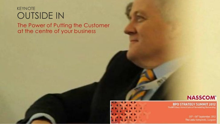 KEYNOTEOUTSIDE INThe Power of Putting the Customerat the centre of your business