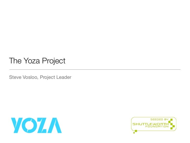 The Yoza ProjectSteve Vosloo, Project Leader