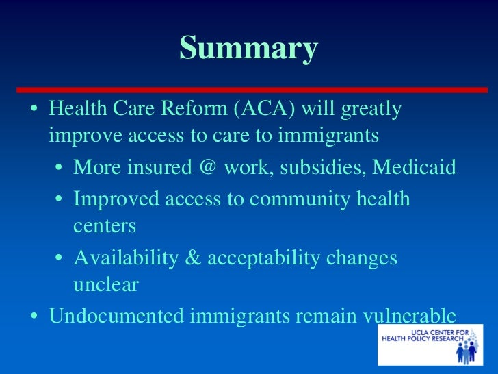access to health care for immigrants Providing health care to the 16 million undocumented immigrants in texas is an existing challenge until they receive full citizenship, neither undocumented immigrants nor rpis will gain access to health care under the aca as it is written today.