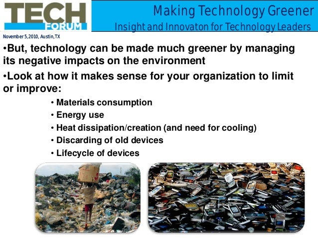 green technology impact and uses The use of technology is increasing day by day, we all depend on technology, and we use various technologies to accomplish specific tasks in our lives today we have various emerging technologies that impact our lives in different ways.