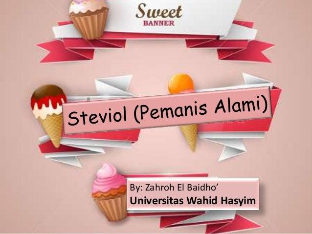By Zahroh El Baidho Universitas Wahid Hasyim