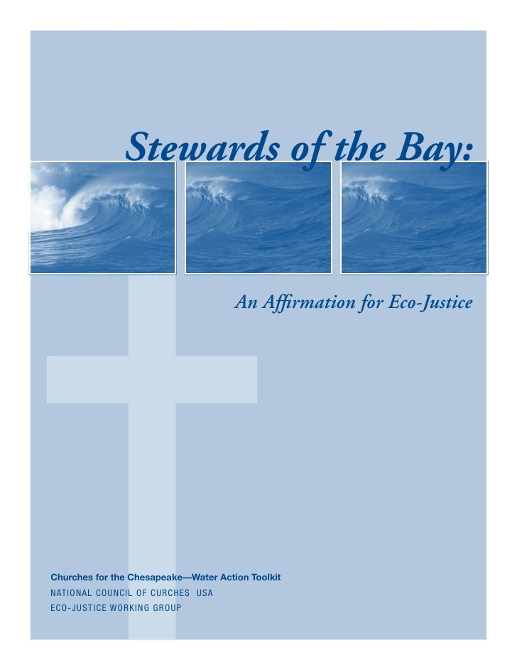 Stewards of the Bay:                                      An Affirmation for Eco-JusticeChurches for the Chesapeake—Water ...