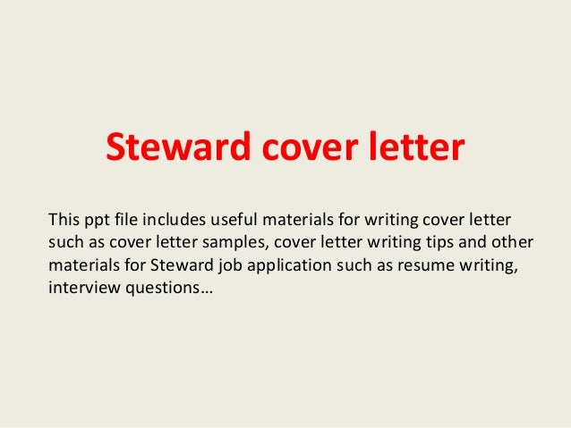 Superb Steward Cover Letter This Ppt File Includes Useful Materials For Writing Cover  Letter Such As Cover ...
