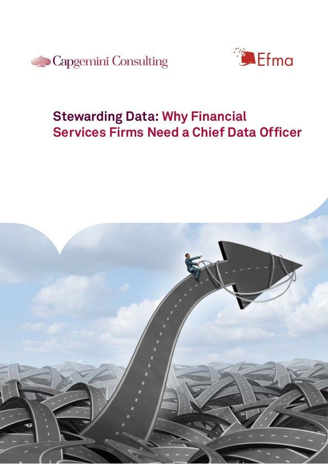 Stewarding Data: Why Financial Services Firms Need a Chief Data Officer