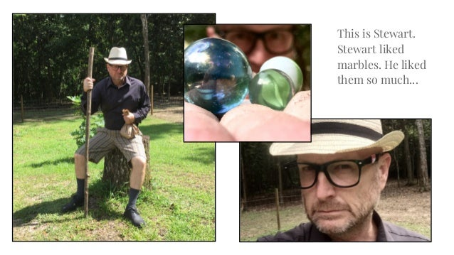 Stewart And His Marbles 2018 Slide 2