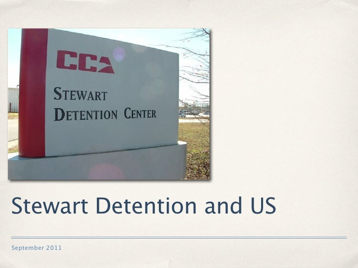Stewart Detention and USSeptember 2011