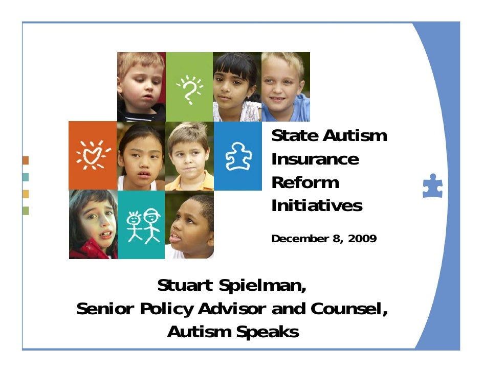 State Autism                      Insurance                      Reform                      Initiatives                  ...