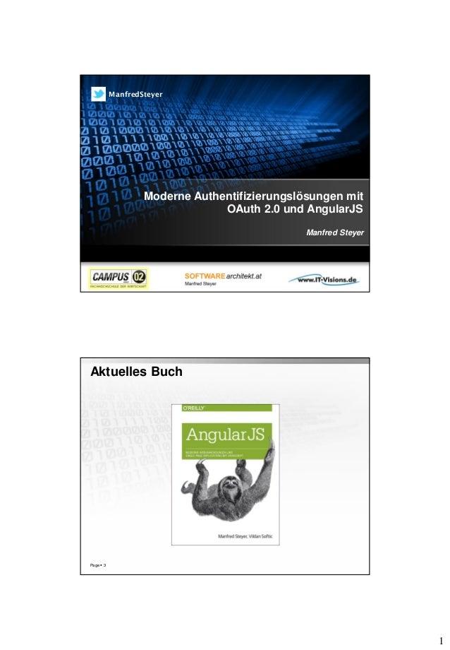1 Moderne Authentifizierungslösungen mit OAuth 2.0 und AngularJS Manfred Steyer ManfredSteyer Page  3 Aktuelles Buch