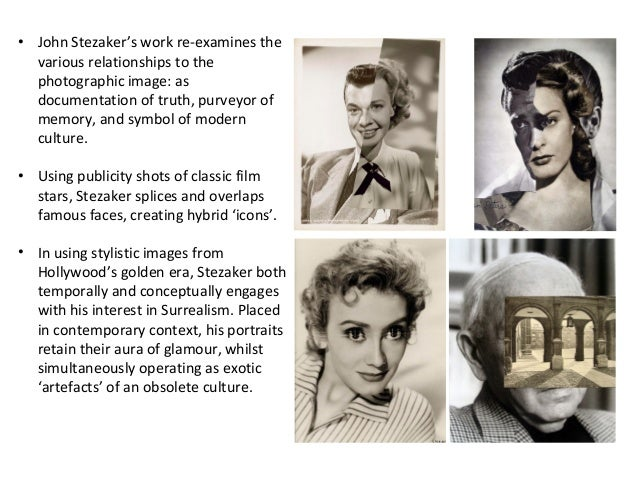 • John Stezaker's work re-examines the various relationships to the photographic image: as documentation of truth, purveyo...