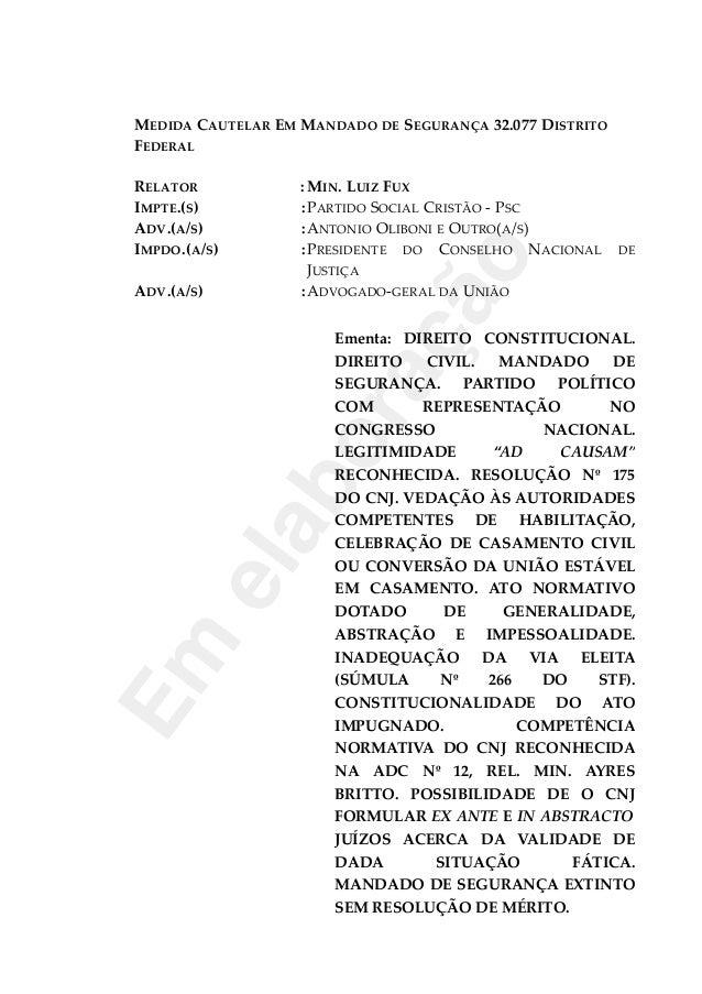 MEDIDA CAUTELAR EM MANDADO DE SEGURANÇA 32.077 DISTRITOFEDERALRELATOR : MIN. LUIZ FUXIMPTE.(S) :PARTIDO SOCIAL CRISTÃO - P...
