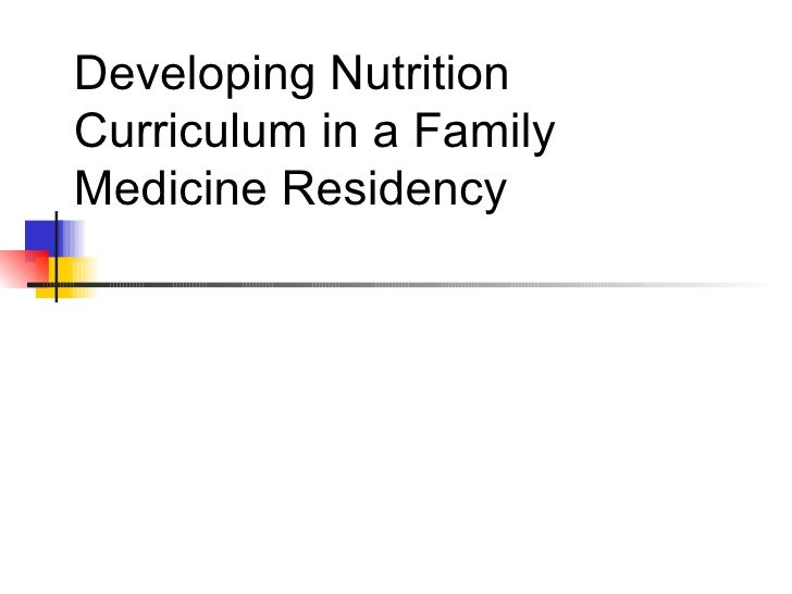 Developing Nutrition Curriculum in a Family Medicine Residency