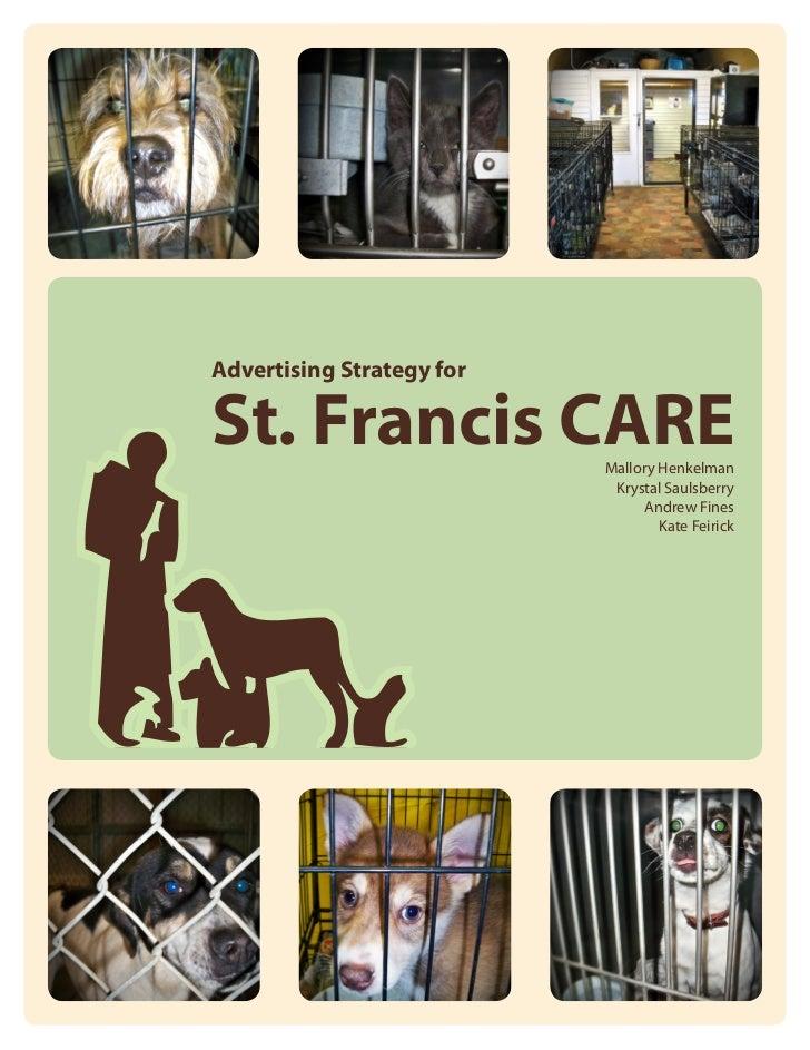 Advertising Strategy forSt. Francis CARE           Mallory Henkelman                            Krystal Saulsberry        ...
