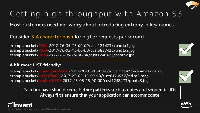 © 2017, Amazon Web Services, Inc. or its Affiliates. All rights reserved. Getting high throughput with Amazon S3 examplebu...
