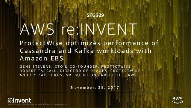 © 2017, Amazon Web Services, Inc. or its Affiliates. All rights reserved. AWS re:INVENT ProtectWise optimizes performance ...